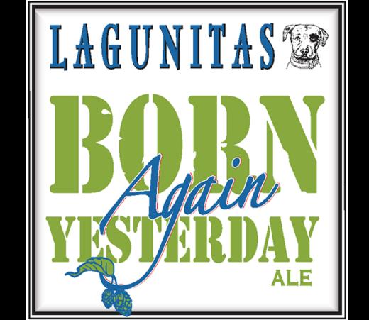 LAGUNITAS BORN YESTERDAY